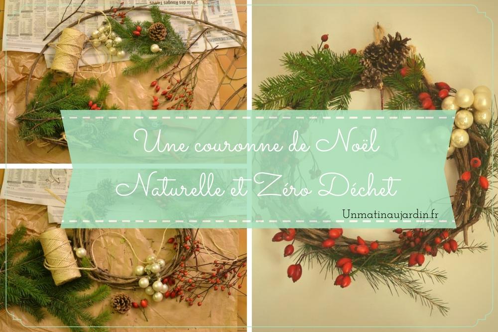 Une couronne de Noël, DIY, naturelle et zéro déchet