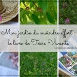 Mon jardin du moindre effort - éditions Terre Vivante