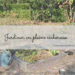 article jardiner avec la sécheresse