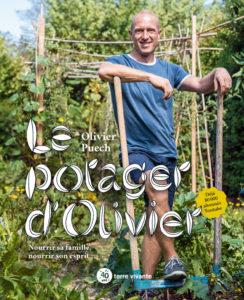 Le Potager D'Olivier - Olivier Puech - Terre Vivante