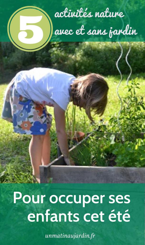 5 activités nature pour occuper ses enfants pendant les vacances d'été